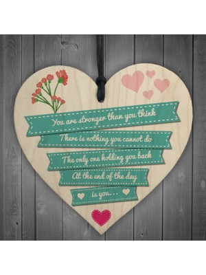 Stronger Inspirational Quote Best Friend Heart Gift Plaque Sign