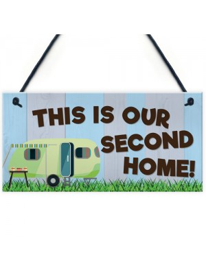 This Is Our Second Home Caravan Hanging Plaque Holiday Sign Gift