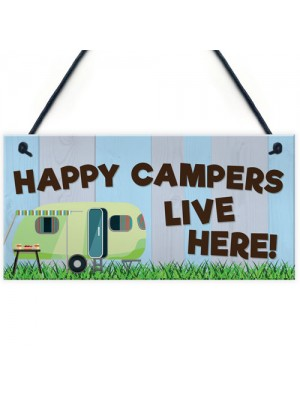 Happy Campers Live Here Caravan Hanging Plaque Holiday Sign Gift