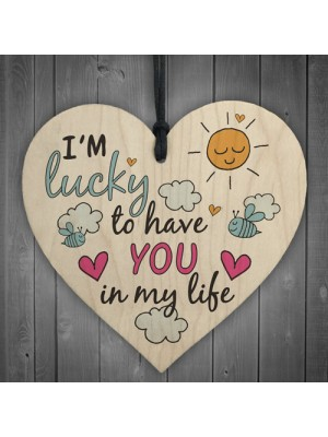 Friendship Sign Plaque Wood Heart 'Lucky to have you' Thank You