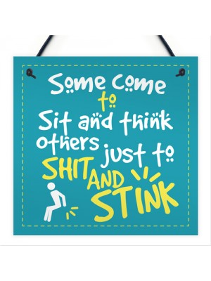 Funny Quote Chic Sit And Think Bathroom Door Toilet Sign Loo Art