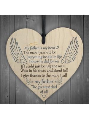 Father Is My Hero Memorial Wooden Hanging Heart Plaque Sign