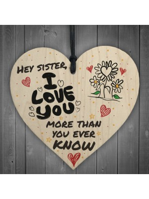 Sister I Love You Wooden Hanging Heart Wall Plaque Sign