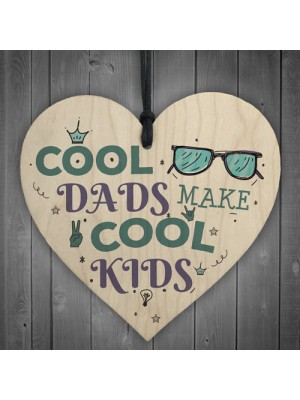 Cool Dads FATHER'S DAY Wooden Heart Sign Funny Gifts From Kids