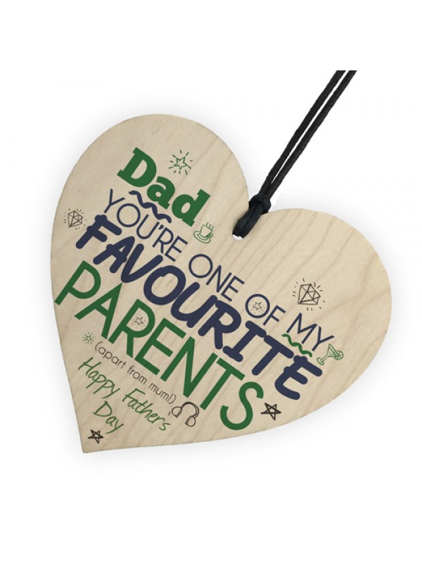 Favourite Parent Wooden Hanging Heart Sign FATHERS DAY Gift