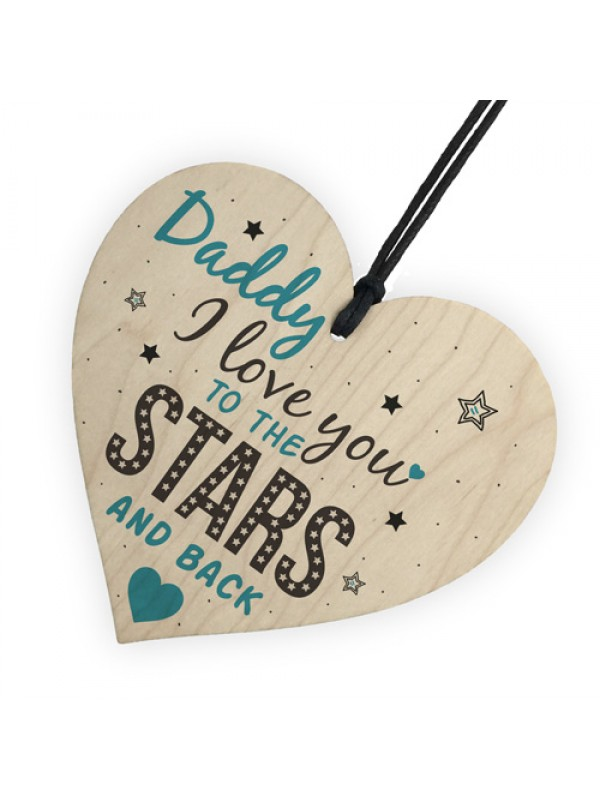 Stars And Back Fathers Day Dad Daddy Wooden Heart Sign Gift