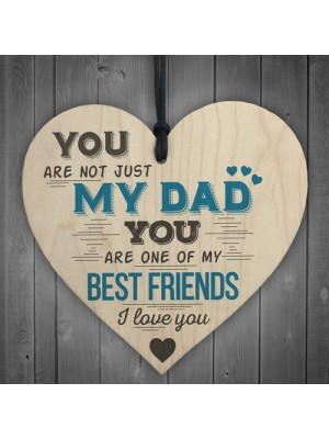 Dad Best Friend Fathers Day Wooden Heart Sign Gift For Dad Daddy