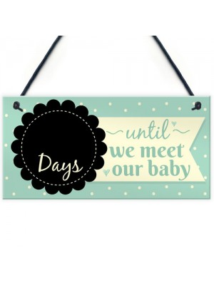 Countdown New Baby Pregnancy Mum Hanging Wall Plaque Sign Gifts