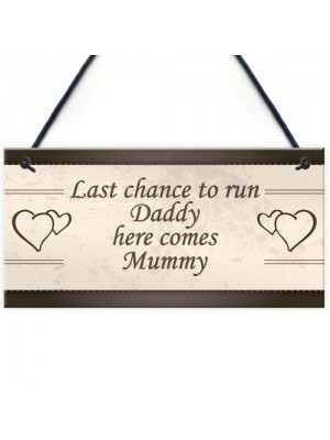 Wedding Decoration Plaque Last Chance Funny Reception Decor Gift