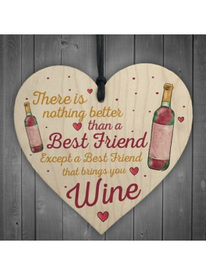 Best Friend Brings Wine Gifts Friendship Signs Shabby Heart Wine