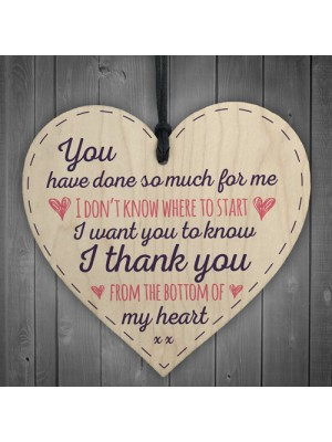 Done So Much For Me Wood Heart Sign Thank You Friendship Gift