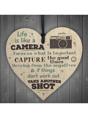 Life is Like A Camera Plaque Wood Hanging Heart Motivation Gifts