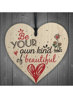 Own Kind of Beautiful Inspirational Motivational Friendship Gift