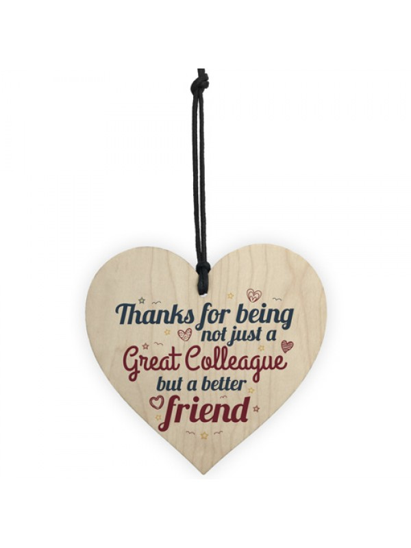 Great Colleague Friendship Novelty Wood Heart Leaving Gift Sign
