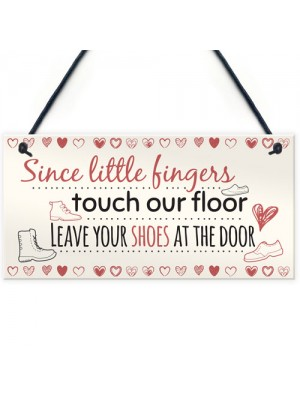 Little Fingers Touch Our Floor Chic Plaque Home Door Shoes OFF