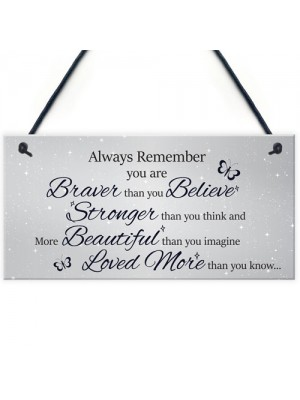 Stronger Inspirational Hanging Plaque Friendship Gift Quote Sign