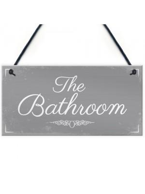 'THE BATHROOM' Door Sign Plaque Sign for Toilet or Bathroom