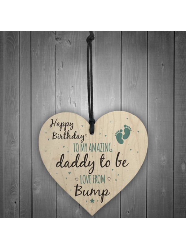 Daddy To Be From Bump Happy Birthday Wood Heart Dad Father Gifts