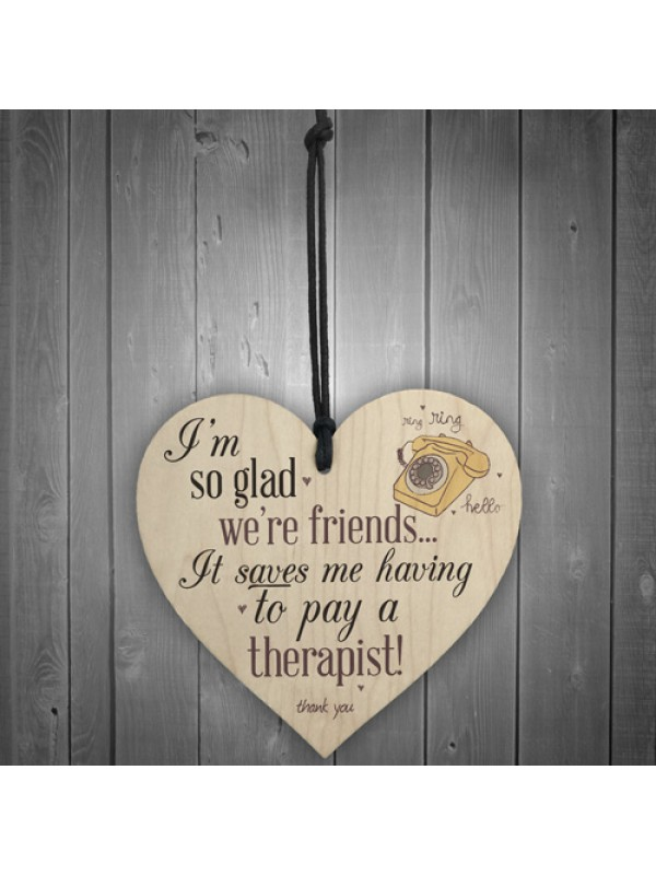 Glad We're Friends Funny Hanging Wood Heart Best Friend Birthday