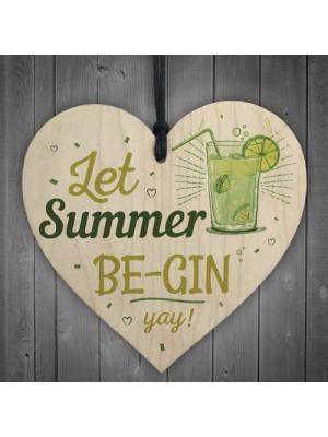 Let Summer Beg-in Summer House Heart Wood Plaques Garden Sign