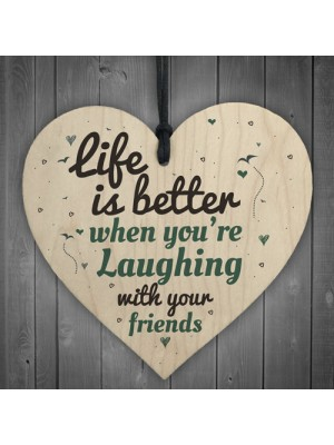 Laugh With Friends Sign Best Friend Plaque Heart Birthday Gifts