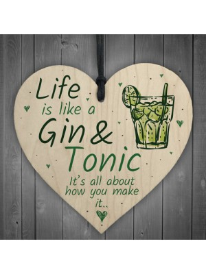 Life Is Like Novelty Kitchen Heart Wood Plaque Birthday Gin Sign