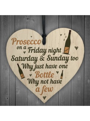 Friday Night Prosecco Wood Heart Funny Drinking Bar Plaque Gift
