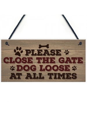 Please Close The Gate Hanging Plaque Security Garden Fence Sign