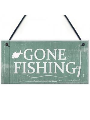 Gone Fishing Hanging Plaque Nautical Sign Dad Grandad Birthday