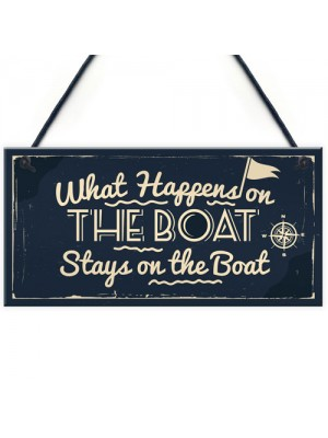 What Happens On The Boat Nautical Decor Hanging Sign Plaque