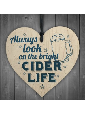 Bright Cider Life Novelty Alcohol Man Cave Pub Gift Wood Heart