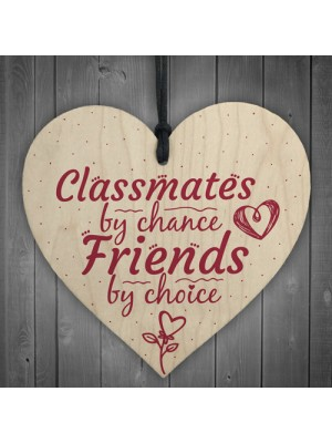 Classmates By Chance Leaving School Best Friend Wooden Heart
