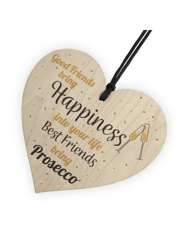 Best Friend Prosecco Friendship Birthday Wooden Heart Alcohol
