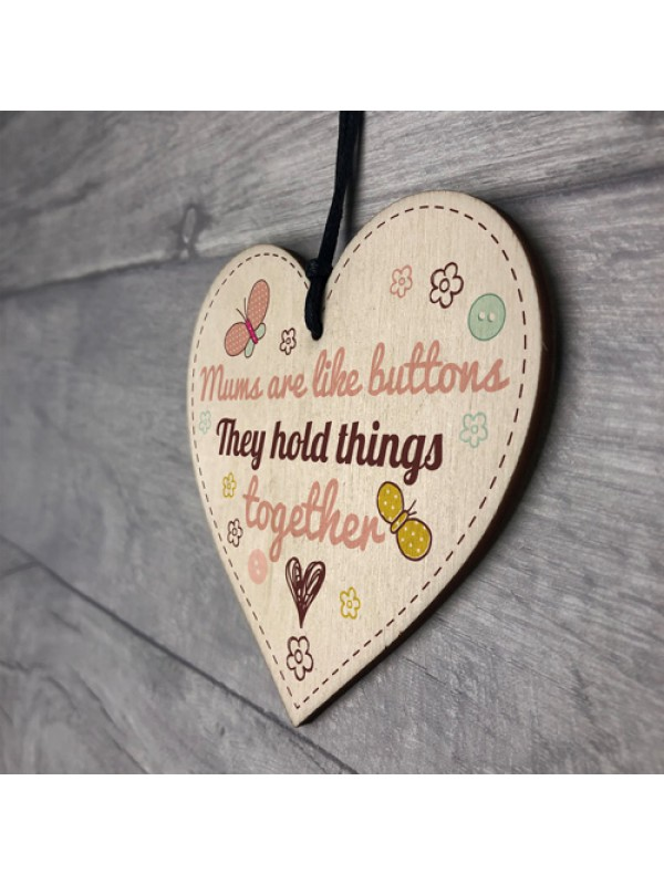 Mums Are Like Buttons Mum Gift Wooden Hanging Heart Sign Present