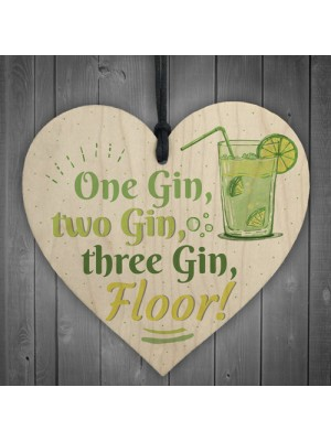 One Gin Friendship Wooden Heart Plaque Alcohol Joke Garden Signs