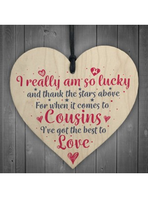 Got The Best Cousins Wooden Heart Family Plaque Thank You Gifts