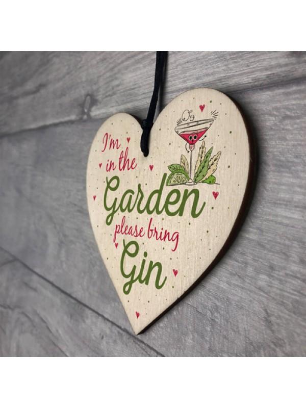 In The Garden Bring Gin Wall Garden Plaque Decor Alcohol Sign