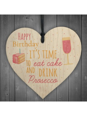 Prosecco Happy Birthday Wooden Heart Mum Daughter Best Friend