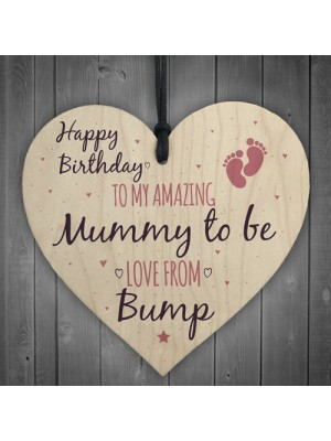 Mummy To Be From Bump Happy Birthday Wood Heart Mum Mother Wife
