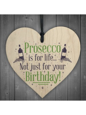 Prosecco Birthday Funny Classy Drinking Bar Plaques Signs Gifts