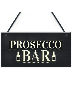 Prosecco Bar Hanging Sign Classy Drinking Bar Pub Plaque Sign