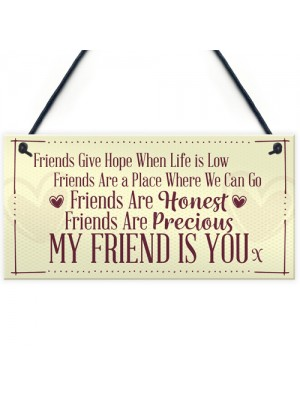 Friend Is You Plaque Home Decor Signs Friendship FRIEND Birthday