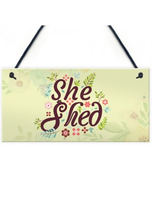 She Shed Garden Woman Cave Mum Sister Friendship Gift Plaque