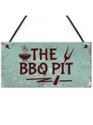 BBQ Pit Novelty Hanging Garden Sign Barbeque Shed SummerHouse