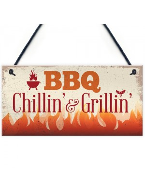 BBQ Chillin & Grillin Barbecue Outdoor Garden Plaque Bar Sign