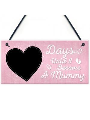 Baby Countdown Sign Mum Mummy Daddy Grandparents Baby