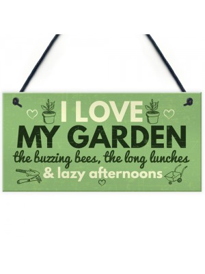 I Love My Garden Novelty Plaque SummerHouse Sign Gardening