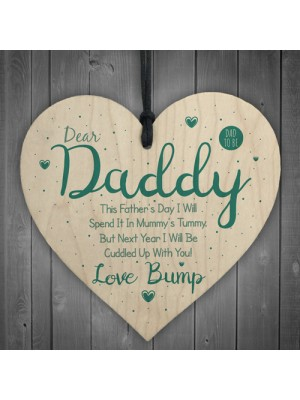 Dear Daddy From Bump Gifts Wood Heart Dad To Be Father Baby Son