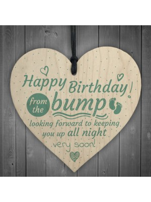 Happy Birthday From Bump Wooden Heart Dad Mum Funny Baby Gift