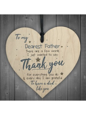 Dearest Father Fathers Day Heart Sign Thank You Birthday Gift